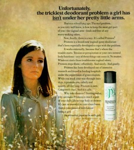 """Vintage feminine hygiene ad: """"The trickiest deodorant problem a girl has in't under her pretty little armpits."""""""